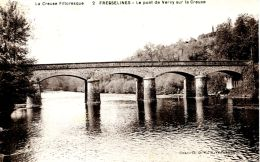 N°50229 -cpa Fresselines - Le Pont De Vervy Sur La Creuse- - Sonstige Gemeinden