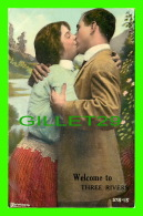 COUPLES -  WELCOME TO THREE RIVERS, QUEBEC - WRITTEN IN 1911 - - Couples