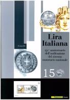 FOLDER UFFICIALE POSTE ITALIANE - ANNO 2012 - 150 ANNIVERSARIO DELL'UNIFICAZIONE SISTEMA MONETARIO NAZIONALE - Presentation Packs