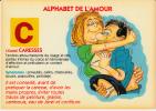 Alphabet De L´Amour - C Comme Caresses - Humour