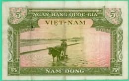 5 Dong - Viet-Nam - N° X1 551104 - TB + - - Vietnam