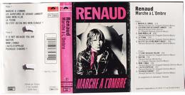 Cassette K7 Audio RENAUD Marche à L'Ombre Hollande1980 - Cassettes Audio