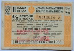 LOTTERY TICKET    LOTTERY  1933.  ROYAUME DE YOUGOSLAVIE - Biglietti Della Lotteria