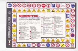 Buvard BRAMPTON Pour Cycles Prévention Routière Mettez Vous En Code JEU DE L OIE - Papeterie