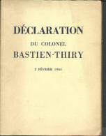 DECLARATION DU COLONEL BASTIEN-THIRY 2 Février 1963 - Politique