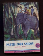 """COLLECTION """" LISETTE """" N° 62 : """" PARTIS POUR SAÏGON """" Par Noël TANI  ( éléphant) - Autres"""
