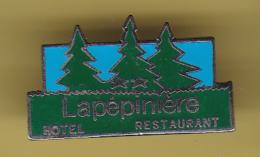 49932-pin's-la Pepiniere Hotel Restaurant.arbre.sapin - Marcas Registradas