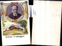 216458,Künstler Ak Peter Rosegger Portait Haus Alpl Krieglach - Künstler