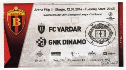 Ticket.Football.soccer.Vardar - Macedonia Vs Dinamo - Croatia.UEFA Campions League - 2nd Round - Tickets D'entrée