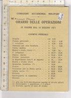 PO5805D# COMANDO ACCADEMIA MILITARE - ORARIO OPERAZIONI 1971 - Altri