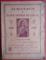 -- ALMANACH DE SAINTE THERESE DE LISIEUX  94 Pages  Dont 30 Pages De Publicité -- - Calendriers
