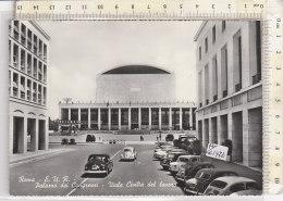 PO6197D# ROMA - E.U.R. - PALAZZO DEI CONGRESSI - VIALE CIVILTA' DEL LAVORO - AUTO FIAT 600 LANCIA APPIA VOLSWAGEN No VG - Roma