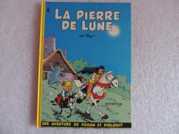 Johan Et Pirlouit La Pierre De Lune - Johan Et Pirlouit