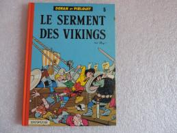 Johan Et Pirlouit Le Serment Des Vikings - Johan Et Pirlouit