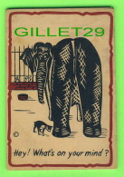 CARTES EN BOIS - ELEPHANT - HEY ! WHAT'S ON YOUR MIND - TRAVEL IN 1947 - - Cartes Postales