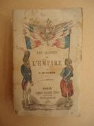 E. Muraour  Les Gloires De L'Empire - 1861- Histoire De La Famille Impériale Napoléon III - Gravures - Livres, BD, Revues