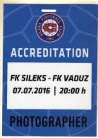 Plastic Ticket.PHOTOGRAPHER.Football.soccer.Sileks - Macedonia Vs Vaduz - Liechtenstein.UEFA Europa League - 1nd Round - Tickets - Vouchers