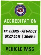 Plastic Ticket.VEHICLE PASS.Football.soccer.Sileks - Macedonia Vs Vaduz - Liechtenstein.UEFA Europa League - 1nd Round - Biglietti D'ingresso