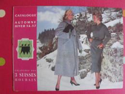 Catalogue Filatures Des 3 Suisses. Roubaix.  Automne Hiver 1956-1957. Vêtements - Fashion