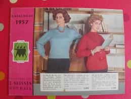 Catalogue Filatures Des 3 Suisses. Roubaix. 1957. Vêtements Lingerie Linge - Fashion