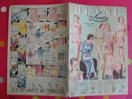 Catalogue Au Louvre. Paris. 1937. Janvier Blanc. Vêtements Lingerie Linge - Fashion