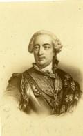 Portrait Du Roi Louis XV Ancienne CDV Photo Desmaisons 1860's - Photos