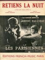 """"""" RETIENS LA NUIT """"   JOHNNY HALLYDAY  Et  CATHERINE DENEUVE  1962 - Partitions Musicales Anciennes"""
