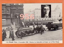 * * LE MONDE VECU * * MOSCOU 1982, Les Funérailles De Brejnev Sur La Place Rouge  ( 2 Scans ) - Funeral