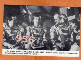 * * LE MONDE VECU * * ARKALYK 1982, Mission Réussie Pour Le 1er Cosmonaute J.L. CHRETIEN  ( 2 Scans ) - Kazakhstan