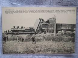 MONTEREAU.  ACCIDENT DU TRAIN DE MARCHANDISE ALLANT DE LAROCHE A VILLENEUVE TRIAGE - Montereau