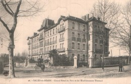 64 SALIES DE BEARN GRAND HOTEL DU PARC ET DE L'ETABLISSEMENT THERMAL CIRCULEE 1908 - Salies De Bearn