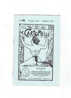 LE CARTOPHILE N° 43 DECEMBRE 1976 BERNEDE PHOTOGRAPHE DES LANDES L ERMITE DE ROTHENEUF FETES A COGNAC   TYPES BORDELAIS - Français