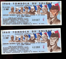 THMS LOTERIE Lot De 2 Billets 1960 Tombola Du Soldat 1 Nouveau Franc - Billets De Loterie