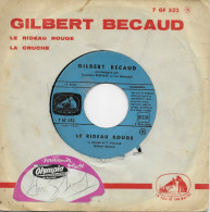 Gilbert Becaud 45t. SP *le Rideau Rouge* - Other - French Music