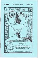 LE CARTOPHILE N° 64 MARS 1982 BALZAC LES DENTELLES ET DENTELLIERES LES ATTELAGES DE CHIEN CURIEUX - Français
