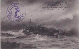 GUERRE NAVALE 1914-15 BATEAU SARBACANE TORPILLEUR FRANCAIS BELLE CARTE RARE !!! - Guerre