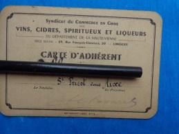 Carte  Adherent Syndicat Du Commerce En Gros Vins Cidre Spiritueux Et Liqueurs 1942-1943 - Cartes