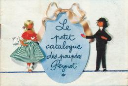 """ENFANTS - POUPEES - Petit Catalogue De 16 Pages """"Le Petit Catalogue Des Poupées PEYNET """" - Niños"""