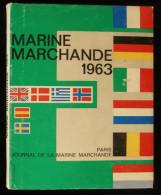 MARINE MARCHANDE 1963  Edition Du JOURNAL DE LA MARINE MARCHANDE - Bateau