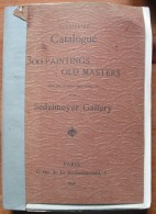 Catalogue Of 300 Painting Old Masters / SEDELMEYER GALLERY - Livres, BD, Revues