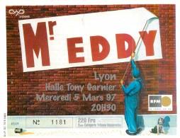 EDDY MITCHELL - Ticket D'Entrée N° 1181 Halle Tony Garnier à LYON 1997 CHANTEUR - Eintrittskarten