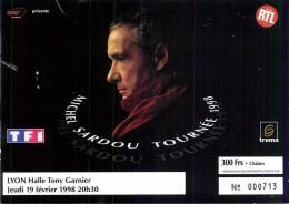 Michel Sardou - Ticket D'Entrée N°000713 Halle Tony Garnier à LYON 1998 CHANTEUR - Tickets - Vouchers