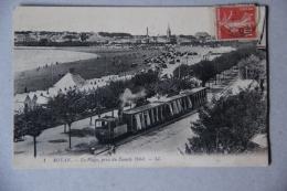ROYAN (CHARENTE MARITIME), La Plage, Prise Du Family Hôtel (train, Tramway) - Royan