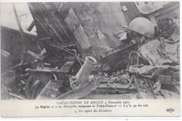CATASTROPHE DE MELUN 4 Novembre 1913 - Le Rapide N°  2 Tamponne Le Train-Poste N° 11 - Un Aspect Des Décombres - Melun