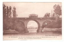 Tarjeta Postal Hendaye  Pont De Boulevard. Con Dos Perforaciones. - Hendaye