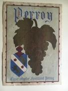 1240  - Suisse Vaud  Perroy Vieille étiquette (petite Déchirure) - Etiquettes