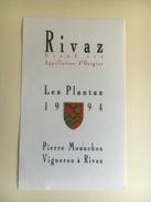 1242  - Suisse Vaud  Rivaz Les Plantaz 1994 - Etiquettes