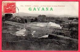 TONKIN - MONCAY - Le Pont Reliant Les Deux Frontières - Vietnam