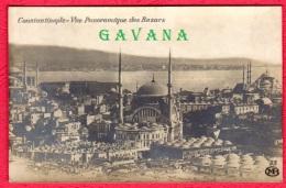 CONSTANTINOPLE - Vue Panoramique Des Bazars - Turquie