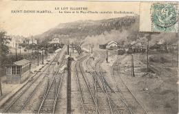46 –- Saints Denis Martel  –la Gare Et Le Puit–d'Issolu (autrefois  Uxellodunum  (série Le Lot Illustré) - France